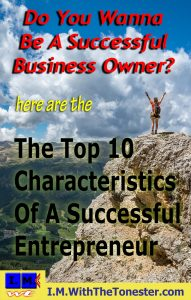 top 10 characteristics of a successful entrepreneur